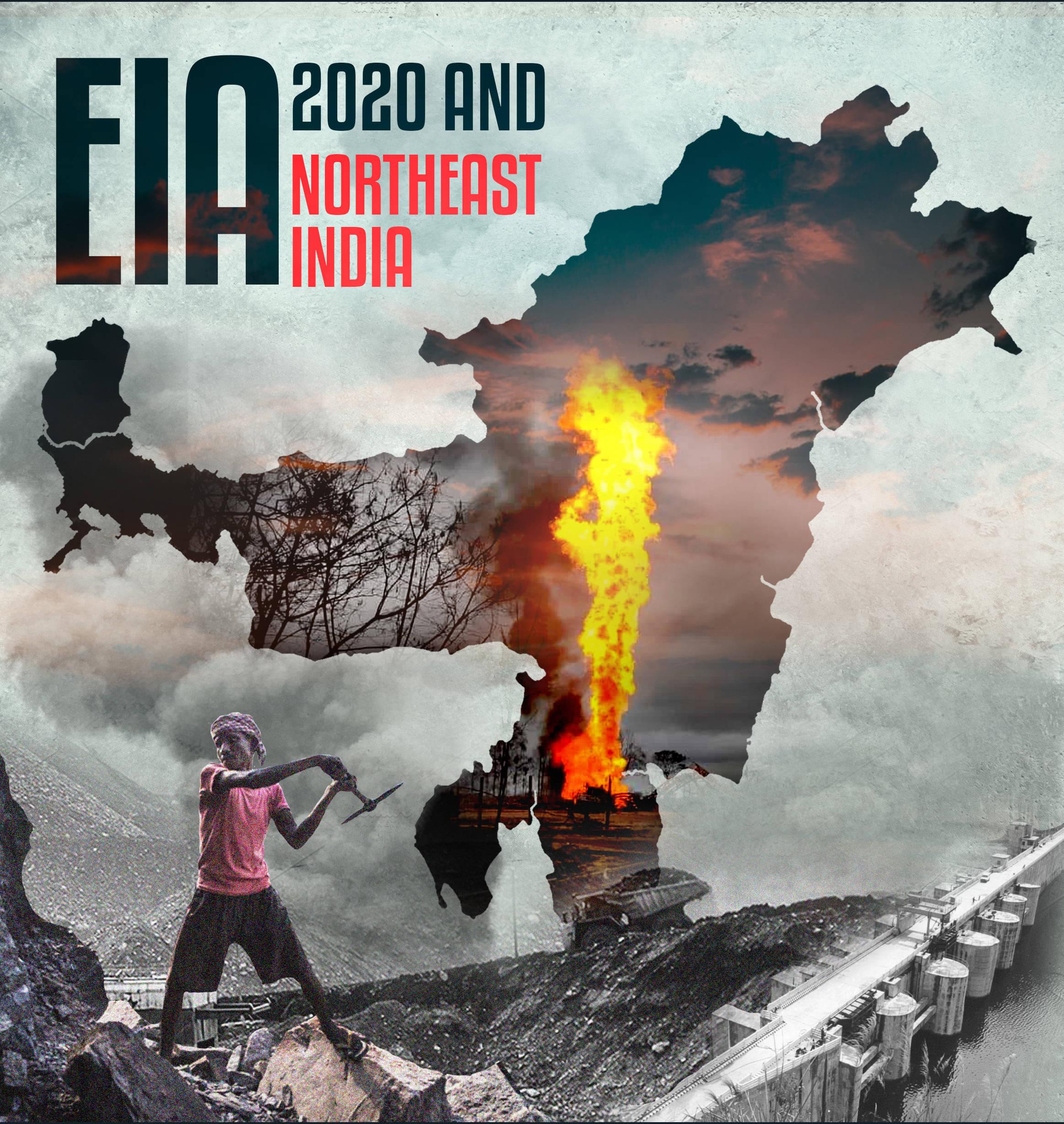EIA 2020 AND NORTHEAST INDIA