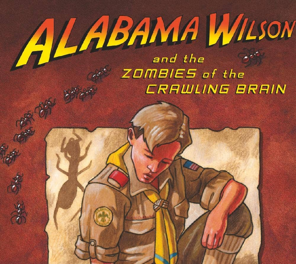 Alabama Wilson and the Zombies of the Crawling Brain
