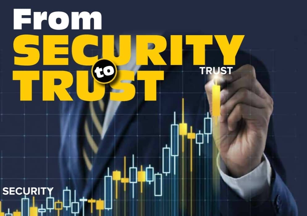 From SECURITY to TRUST