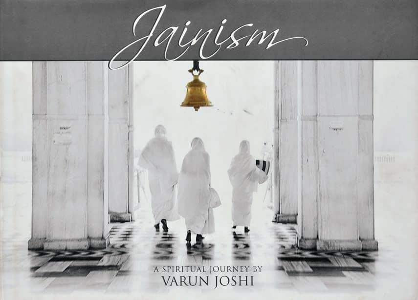 Jainism - A Spiritual Journey By Varun Joshi