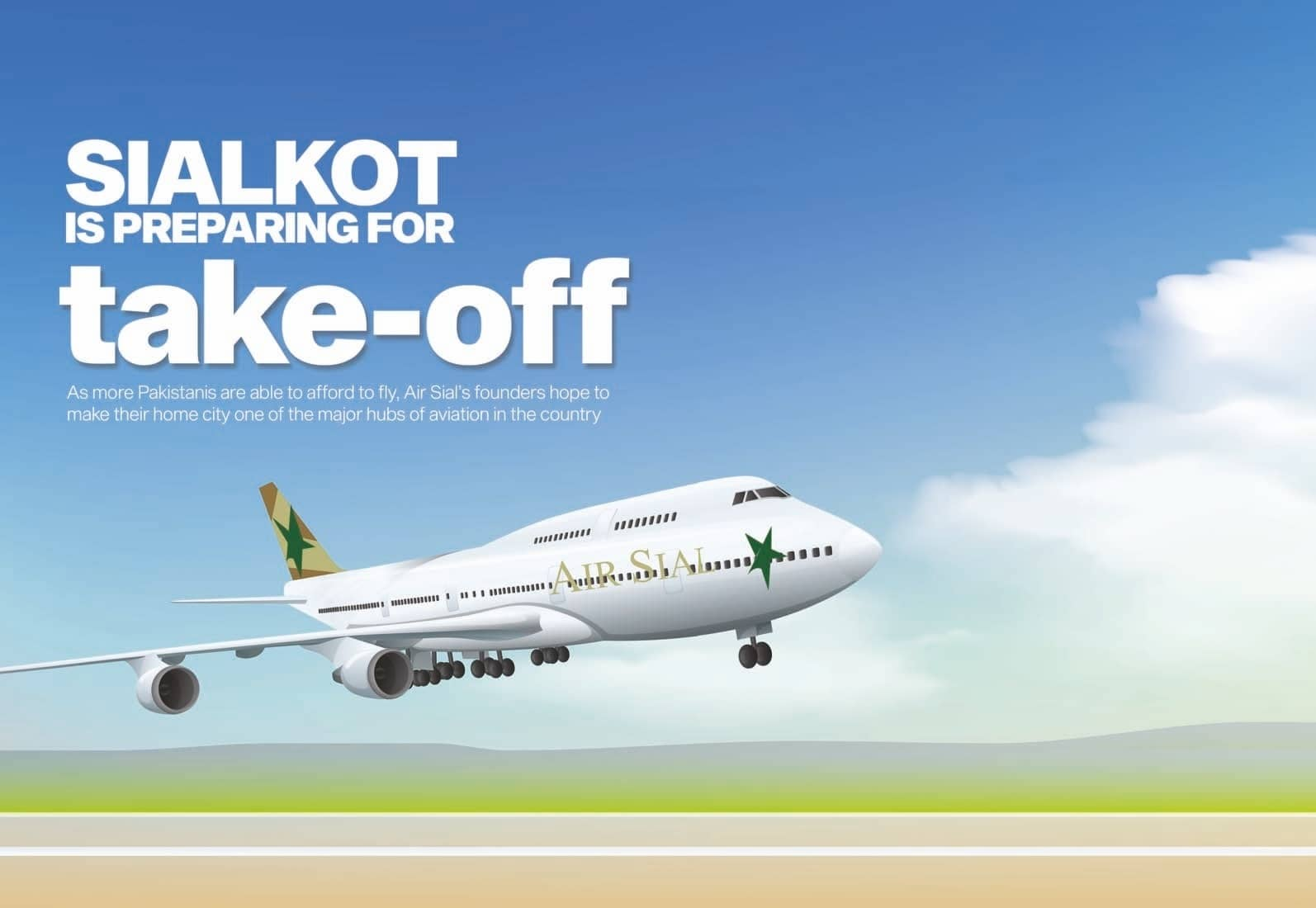 SIALKOT IS PREPARING FOR take-off