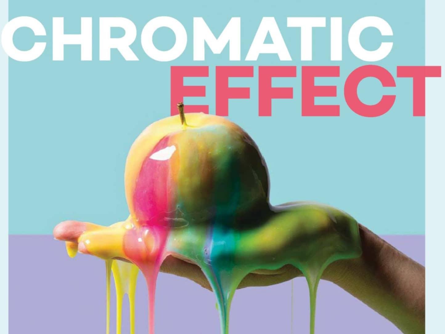 CHROMATIC EFFECT