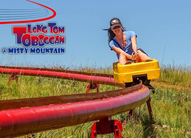 Long Tom Toboggan @Misty Mountain
