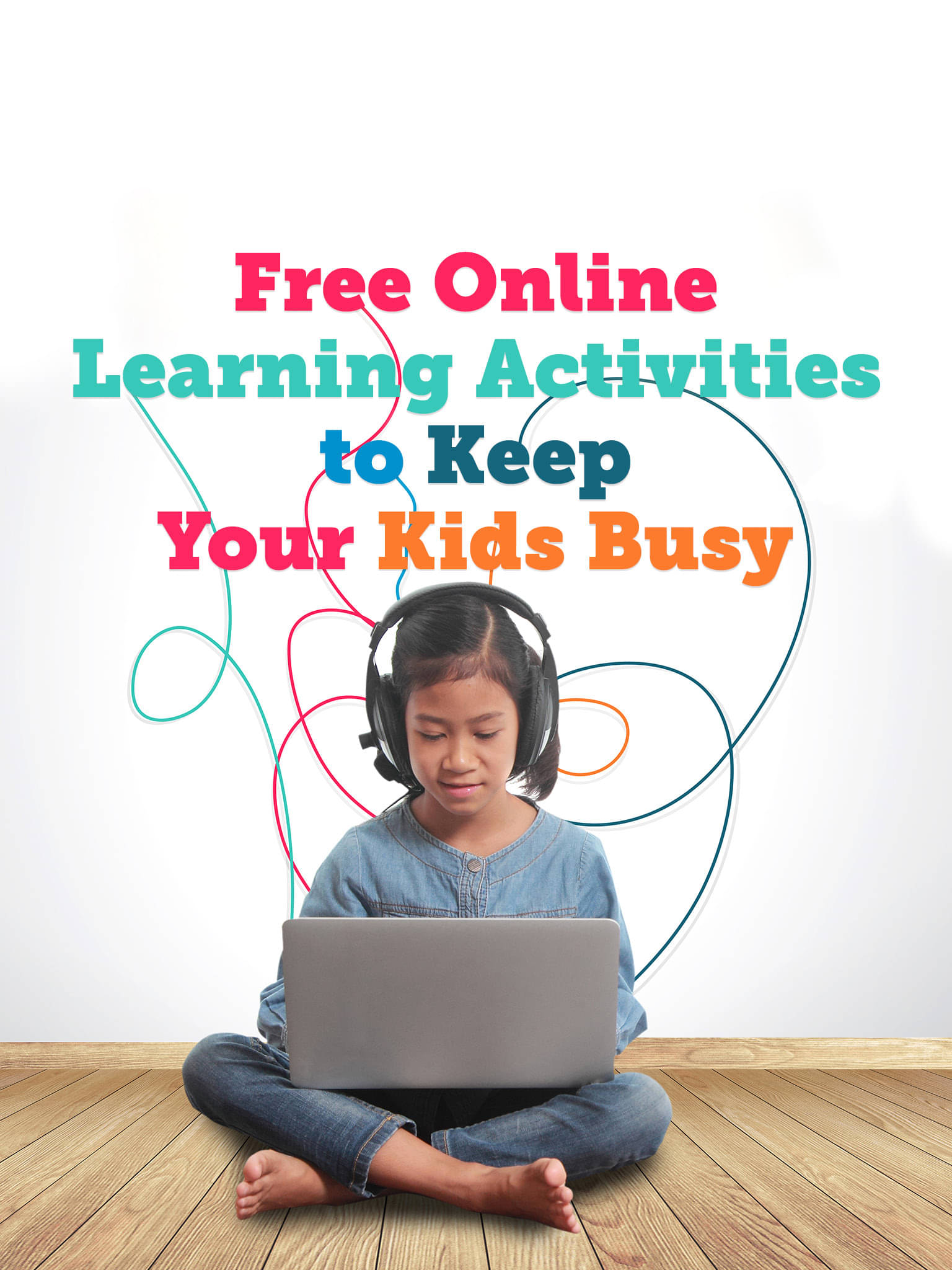 Free Online Learning Activities to Keep Your Kids Busy