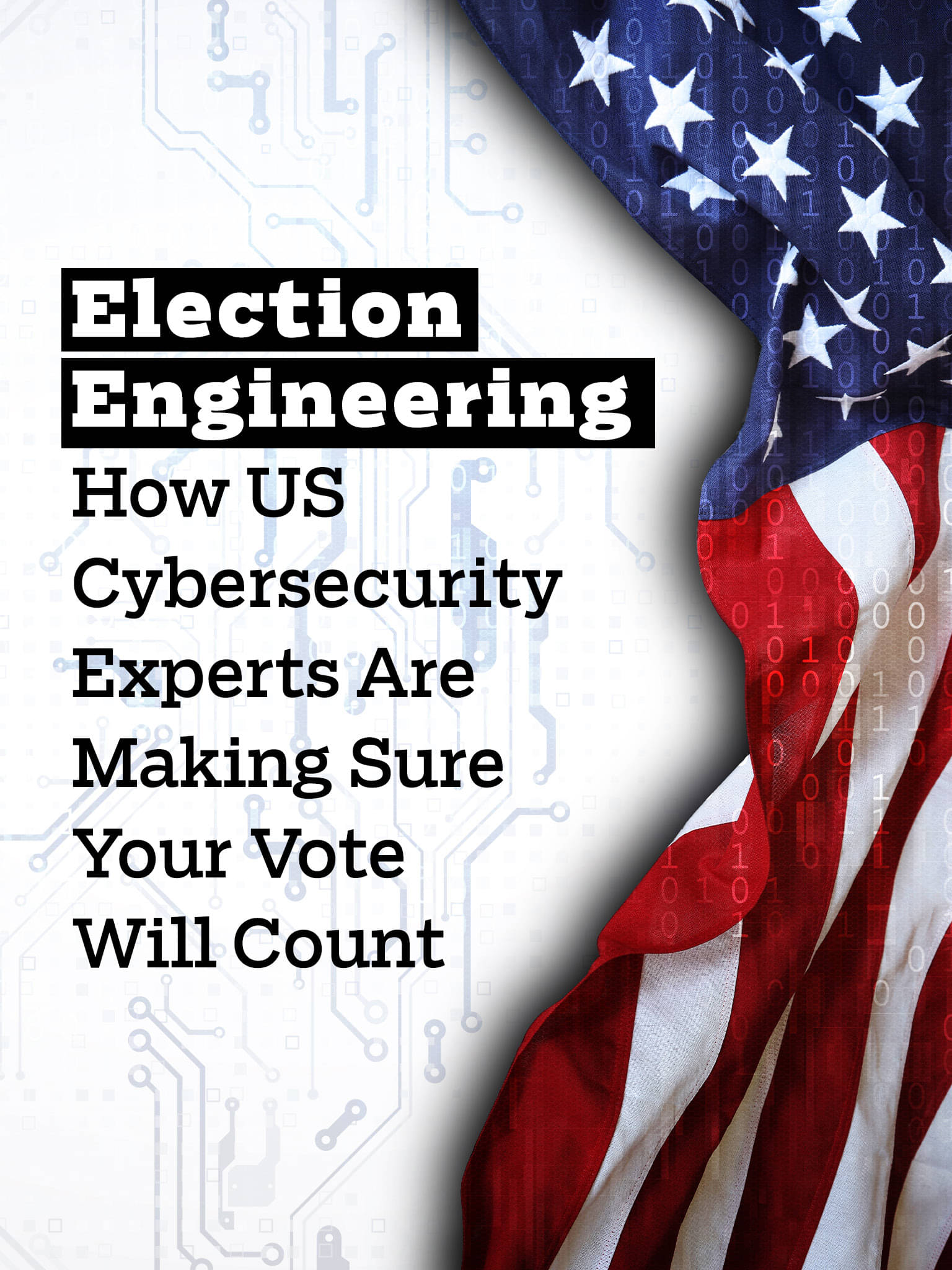 Election Engineering: How US Cybersecurity Experts Are Making Sure Your Vote Will Count