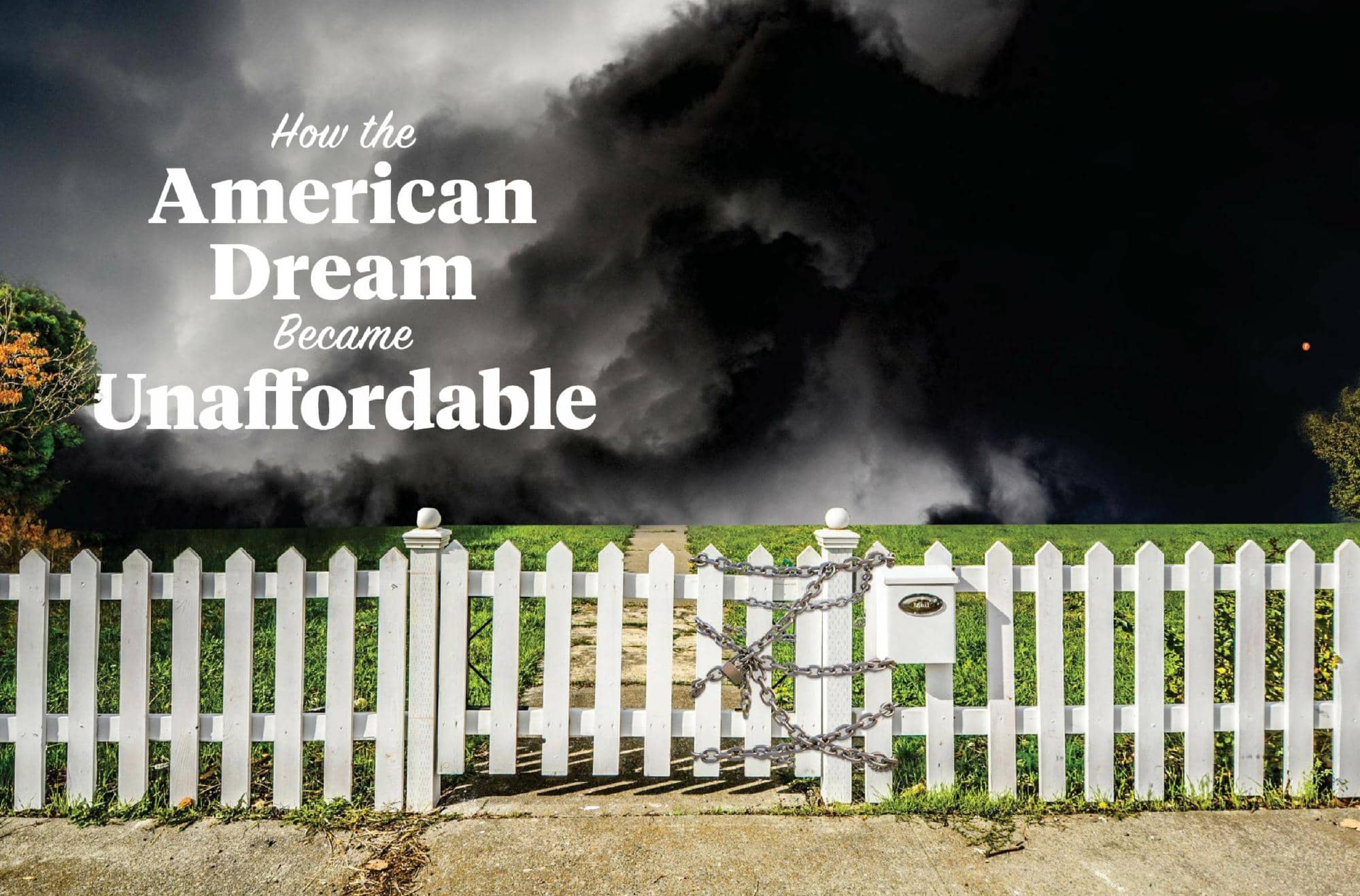 How the American Dream Became Unaffordable