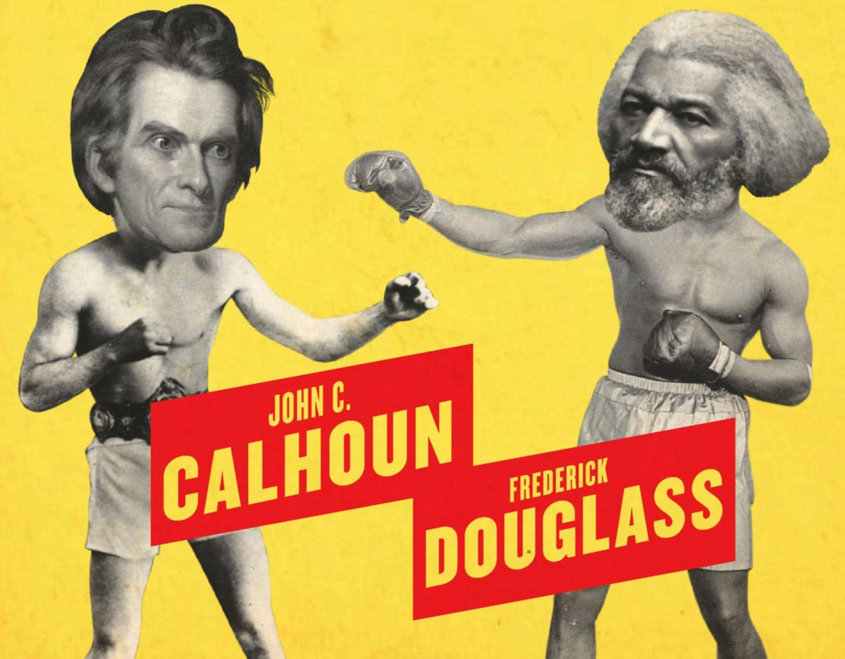 HOW FREDERICK DOUGLASS DESTROYED JOHN C.CALHOUN WITH THE POWER OF JOHN LOCKE