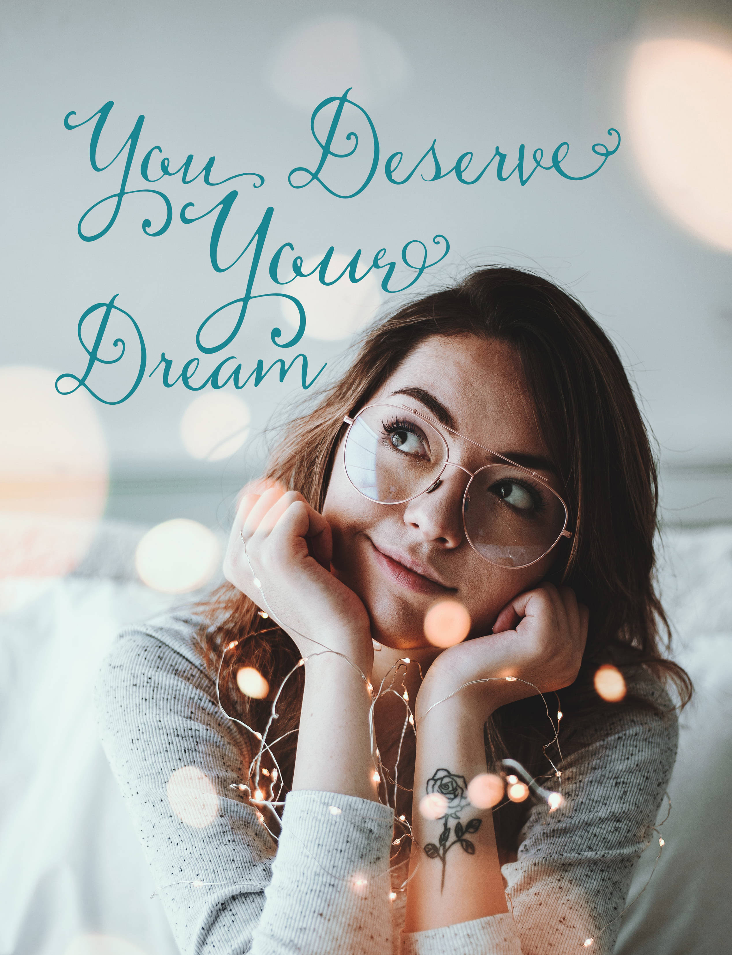 You Deserve Your Dream