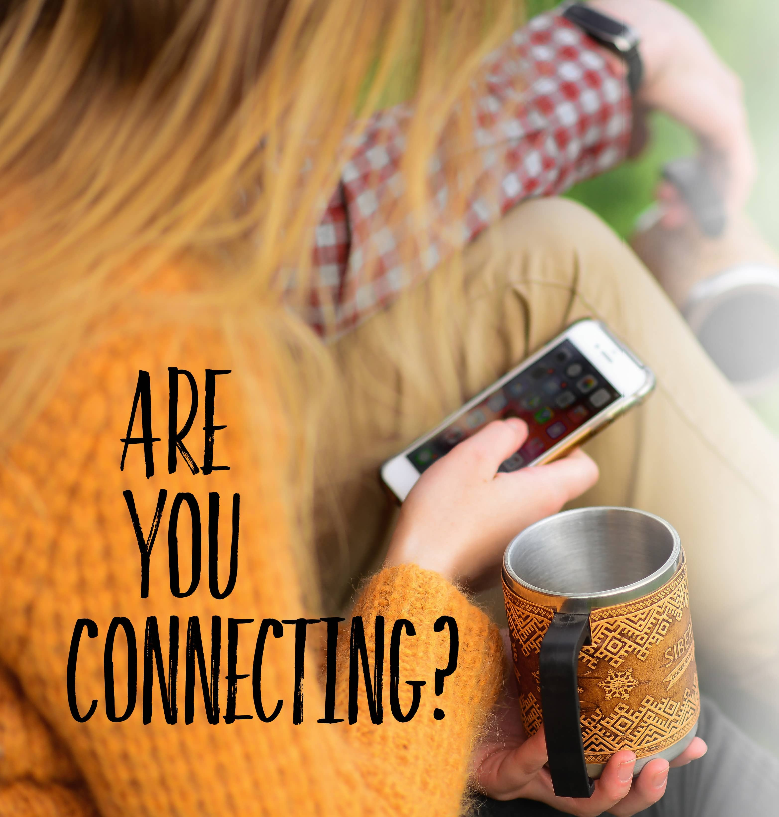 Are you Connecting?