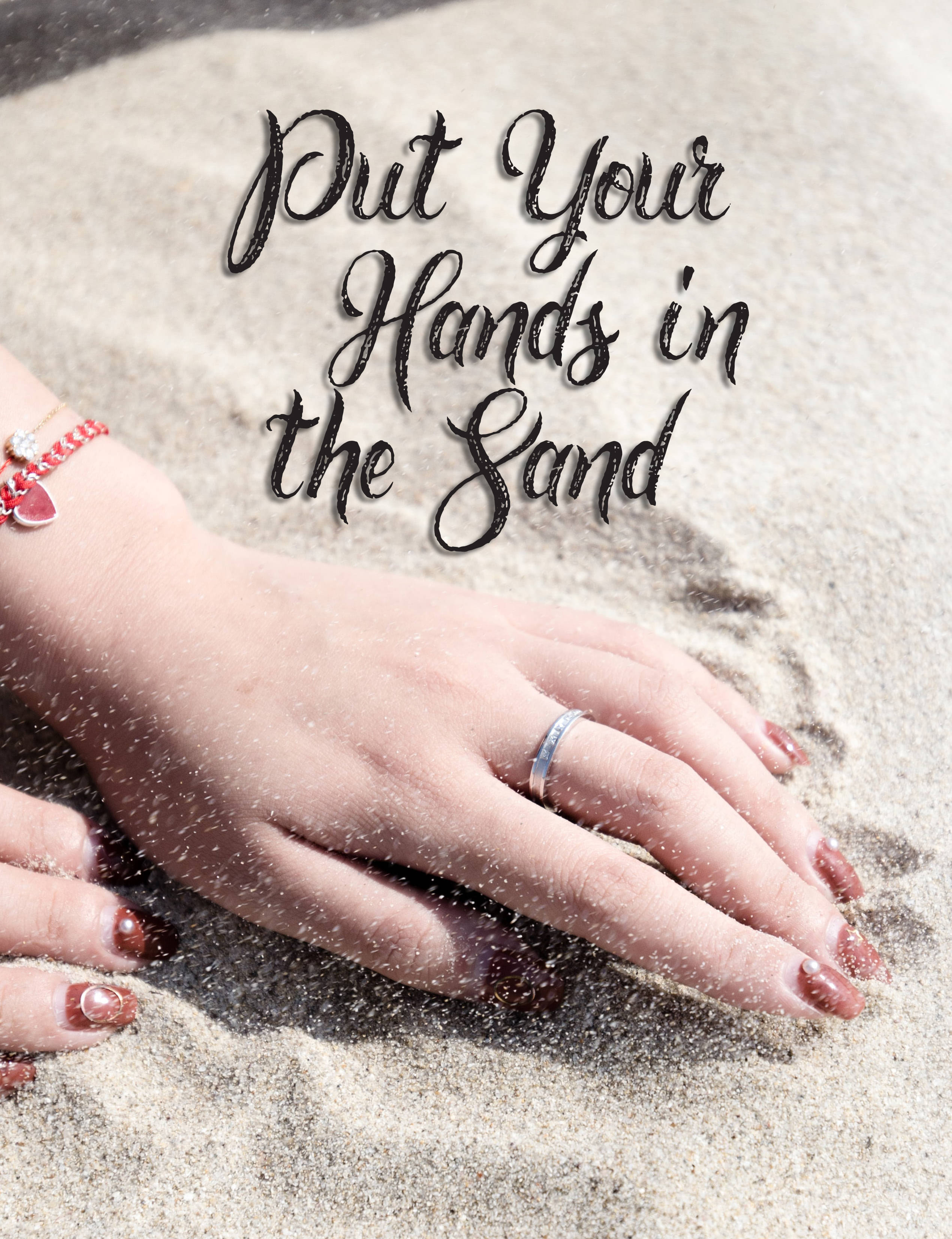 Put Your Hands in the Sand
