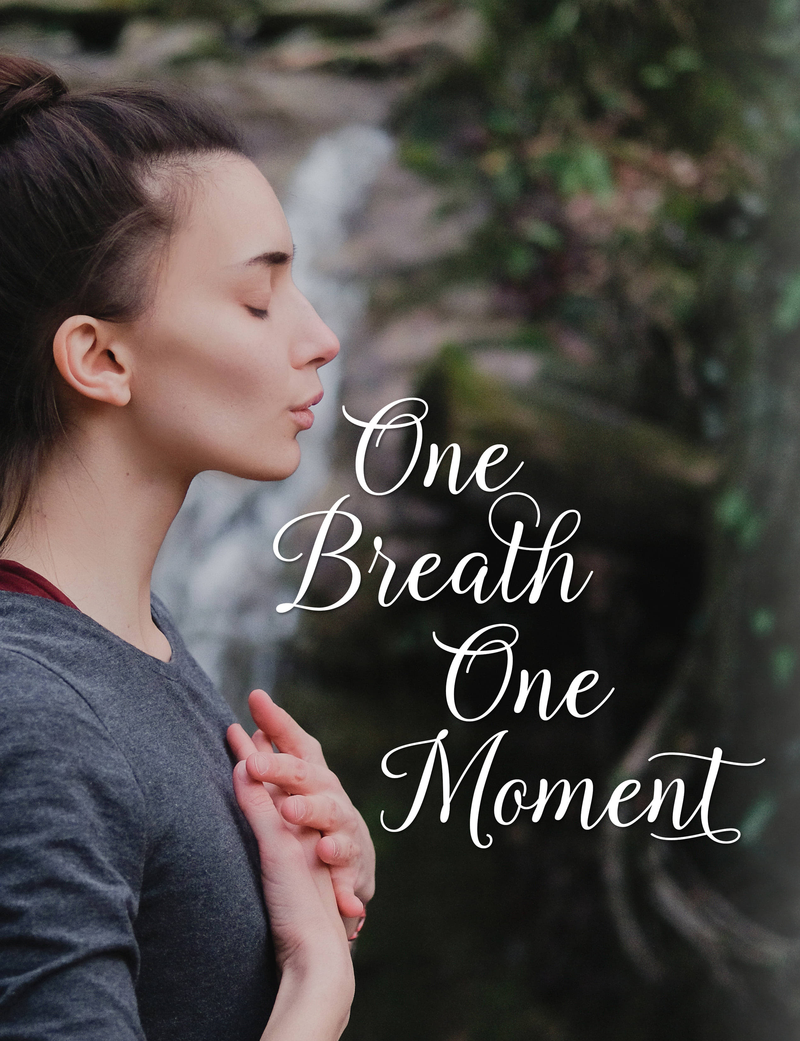 One breath one moment
