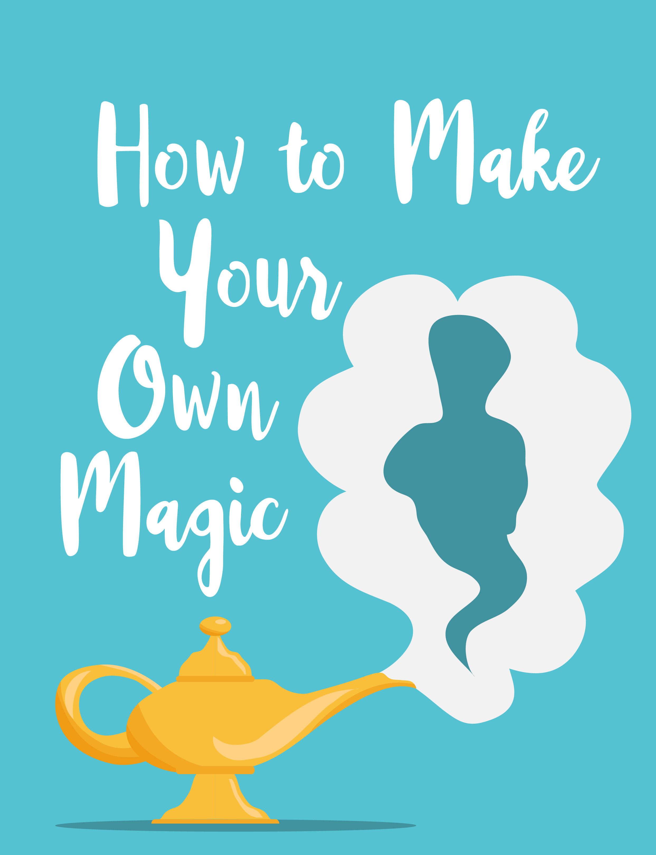 How to Make Your Own Magic