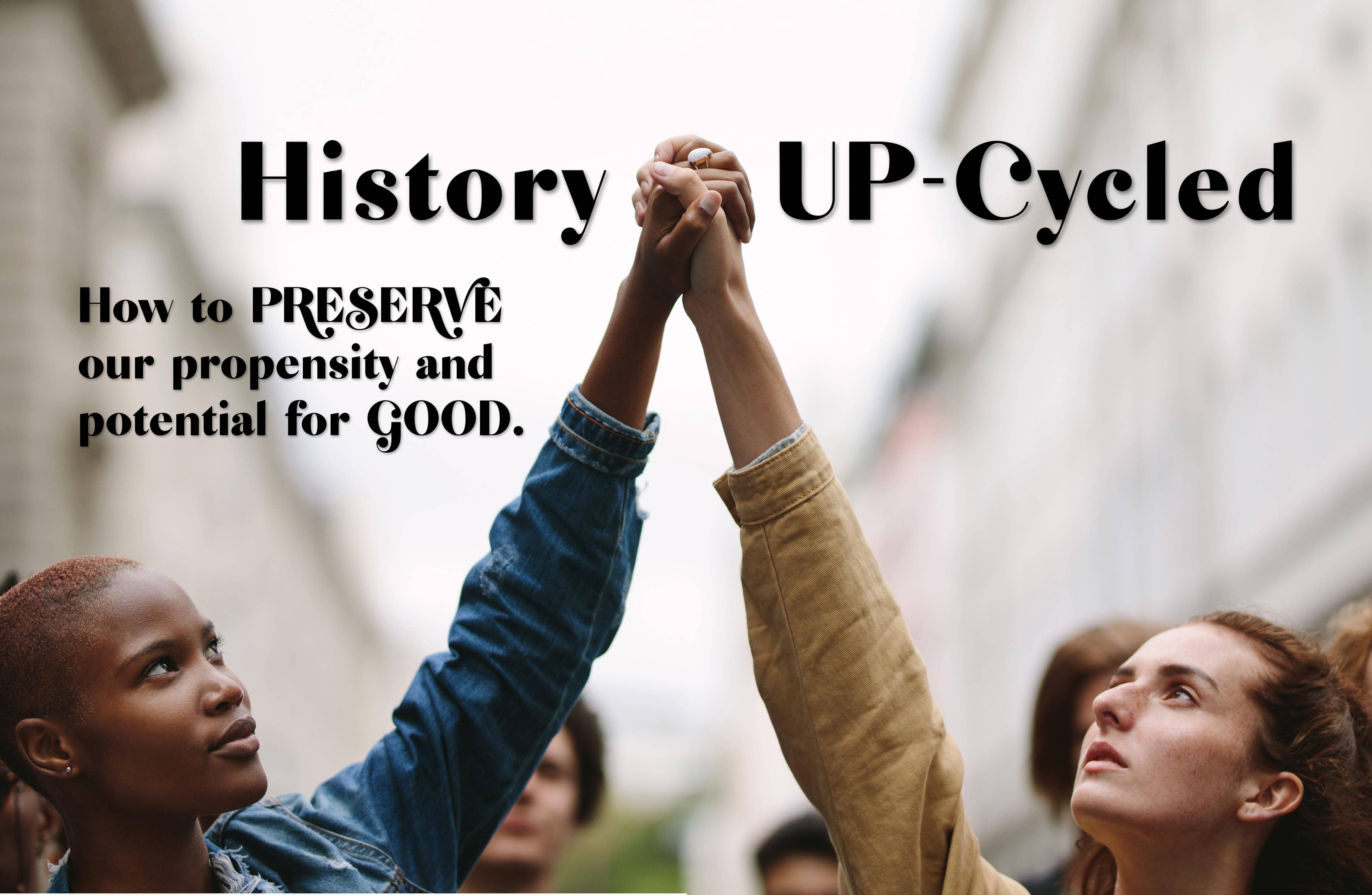 History UP-Cycled