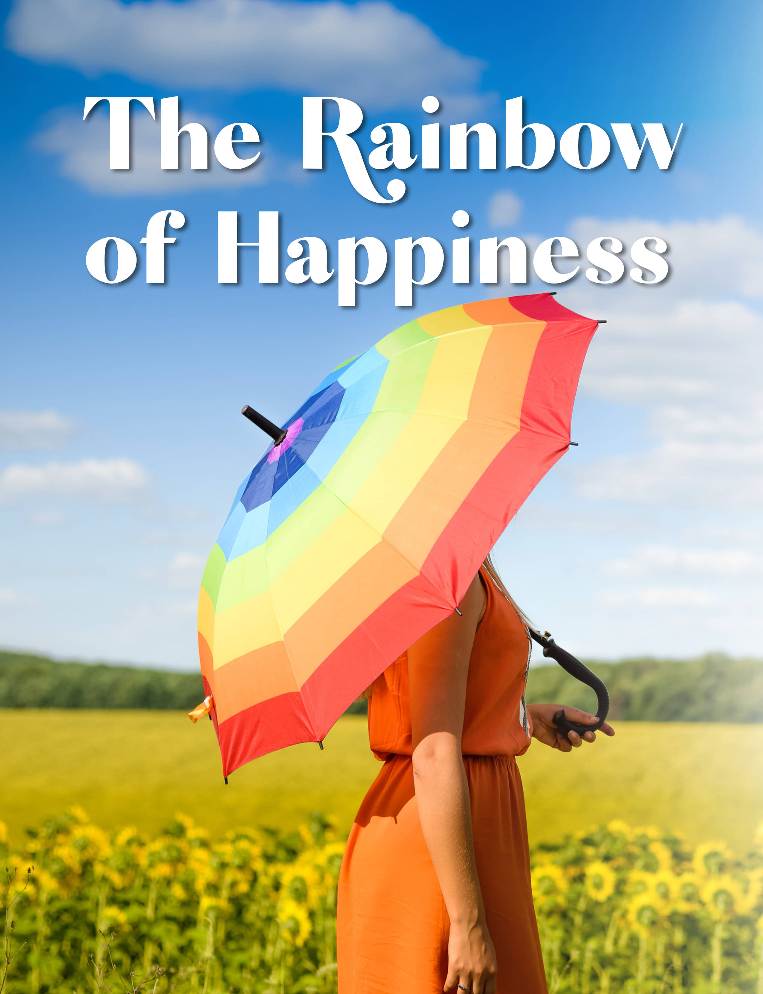 The Rainbow of Happiness