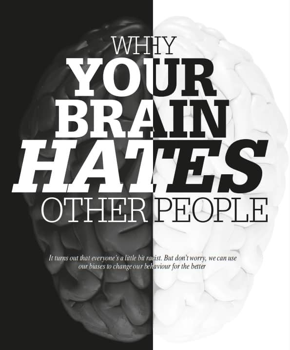 Why Your Brain Hates other People