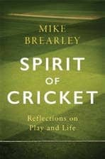 Books - Spirit of Cricket: Reflections on Play and Life by Mike Brearley, Hachette India
