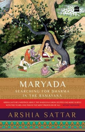 Books - Maryada: Searching for Dharma in the Ramayana by Arshia Sattar, HarperCollins Publishers India