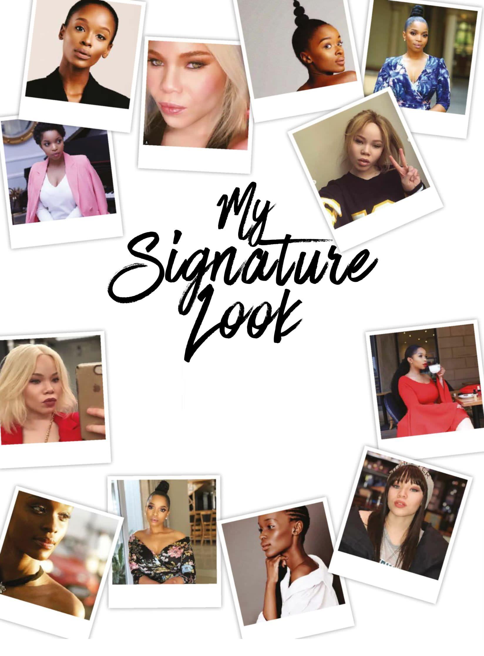 My Signature Look