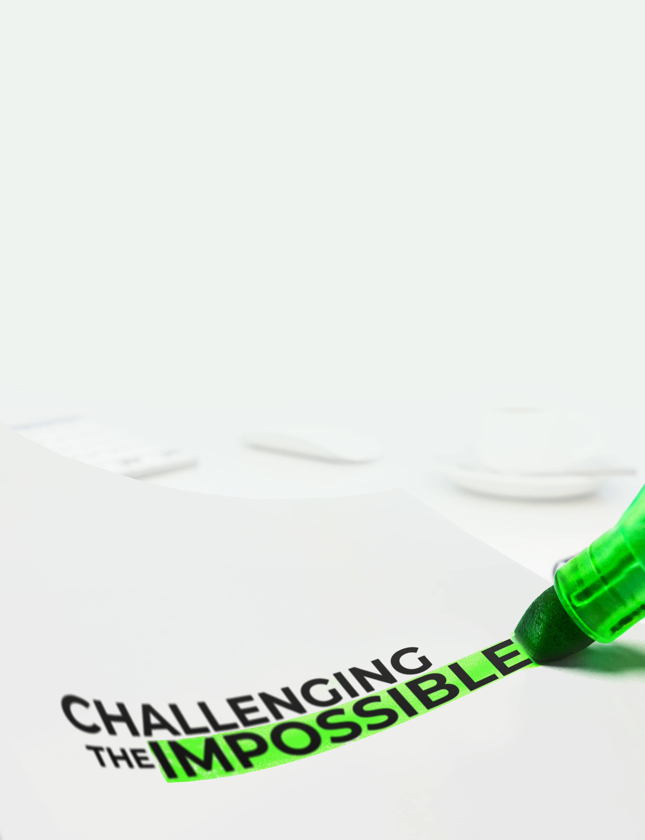 Challenging The Impossible