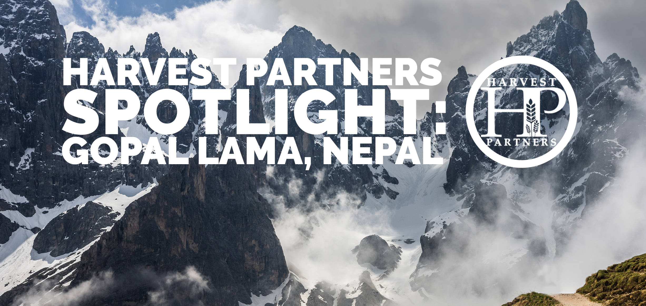 Harvest Partners Spotlight: Gopal Lama, Nepal
