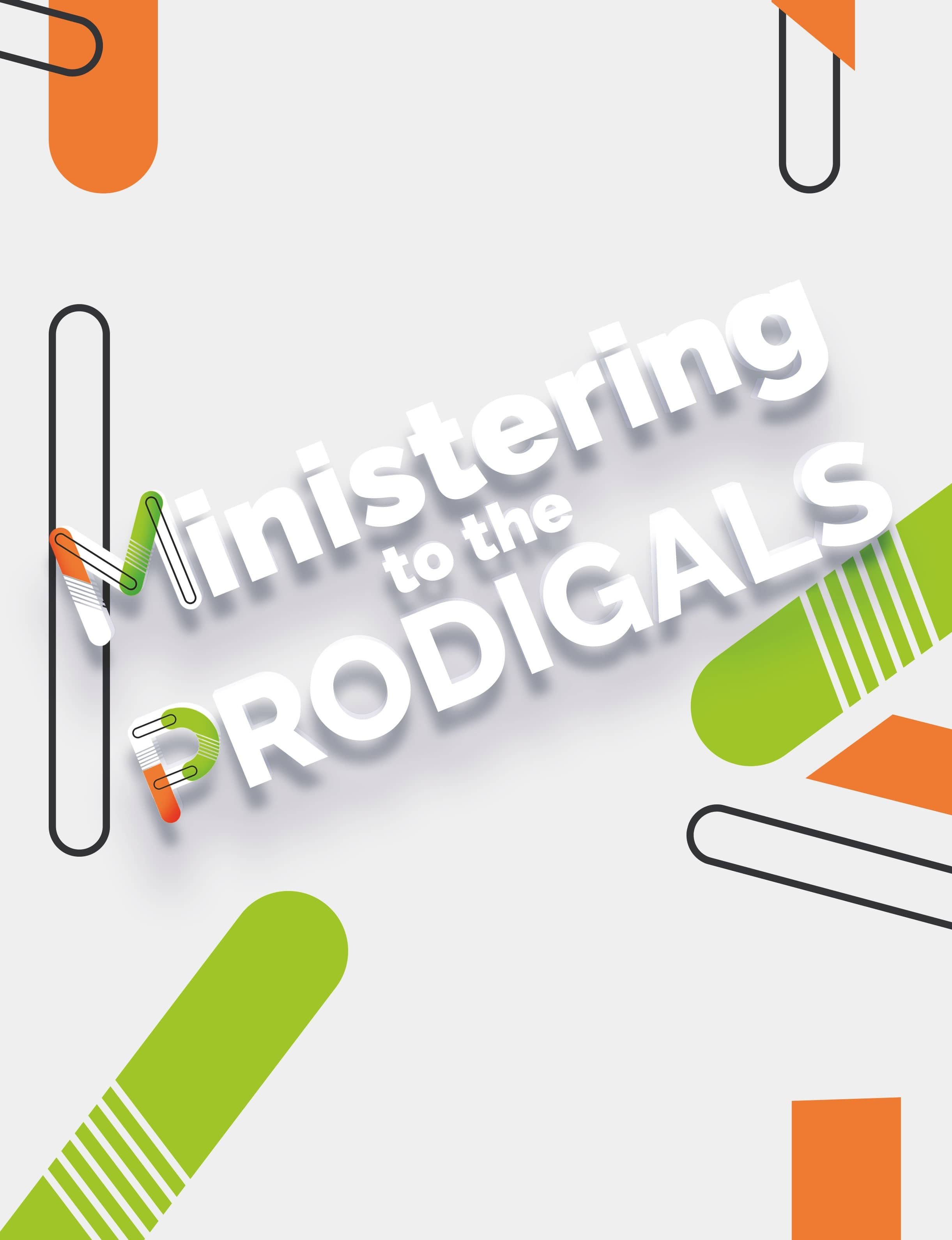 Ministering to the PRODIGALS