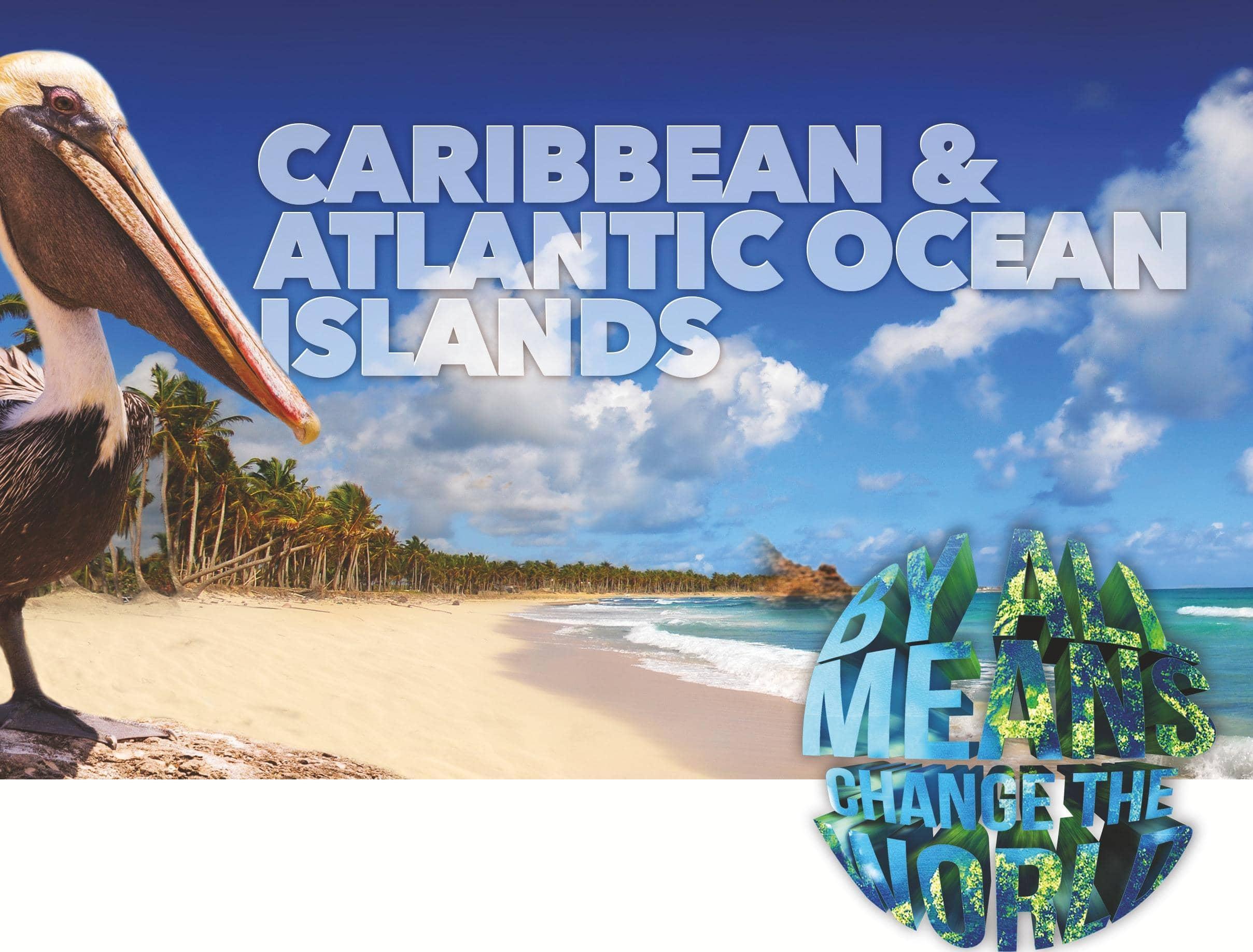 Caribbean & Atlantic Ocean Islands