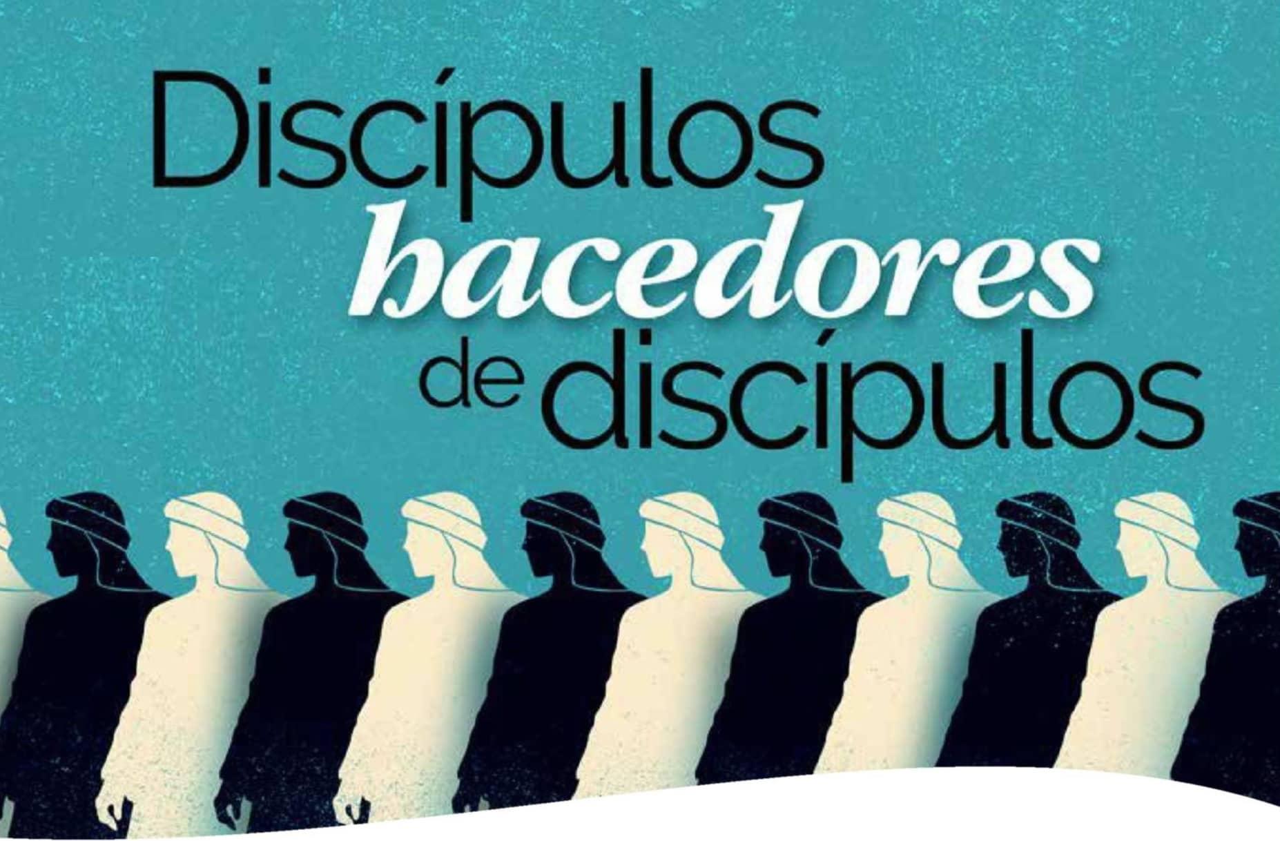 Discipulos bacedores de discipulos