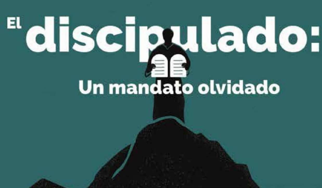 El discipulado: Un mandato olvidado