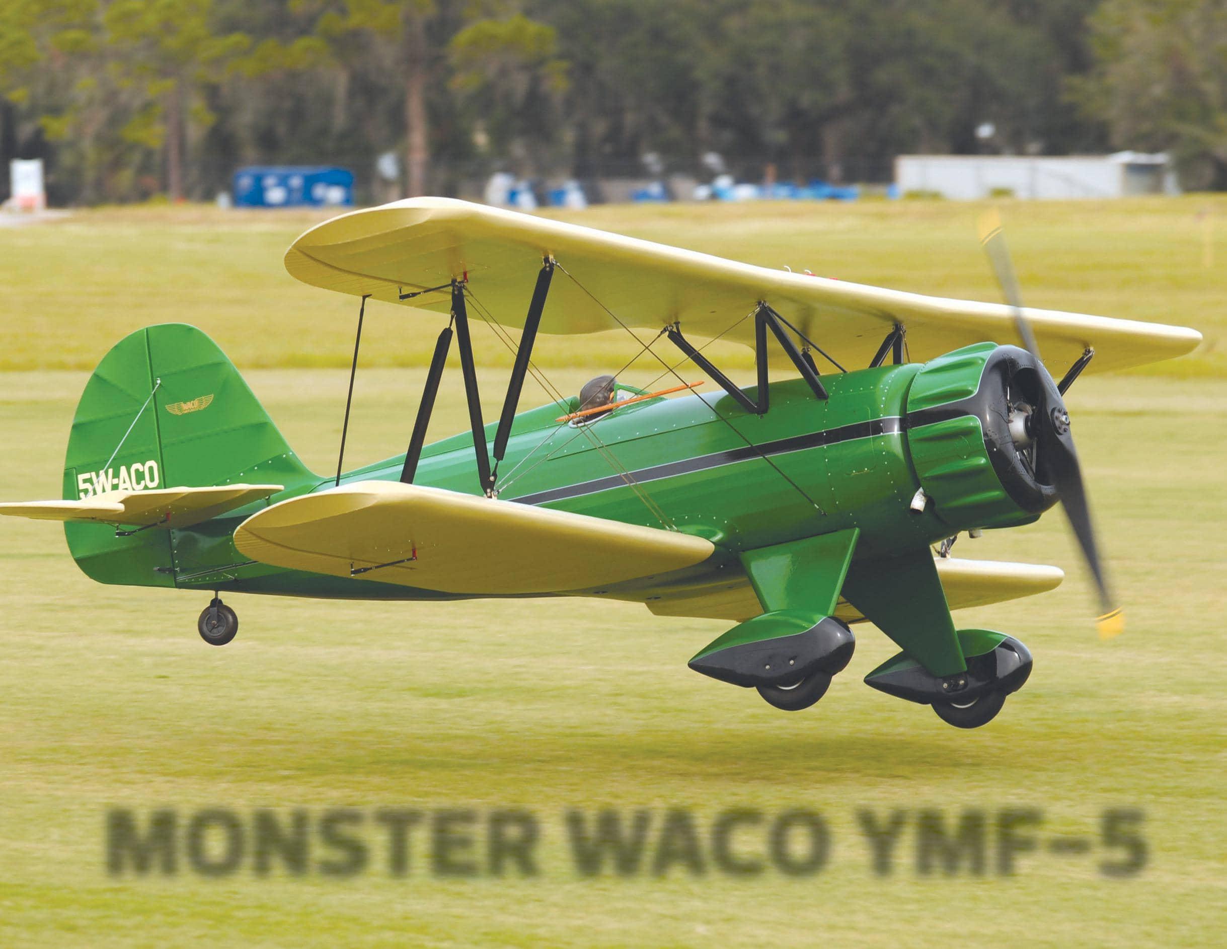 MONSTER WACO YMF-5