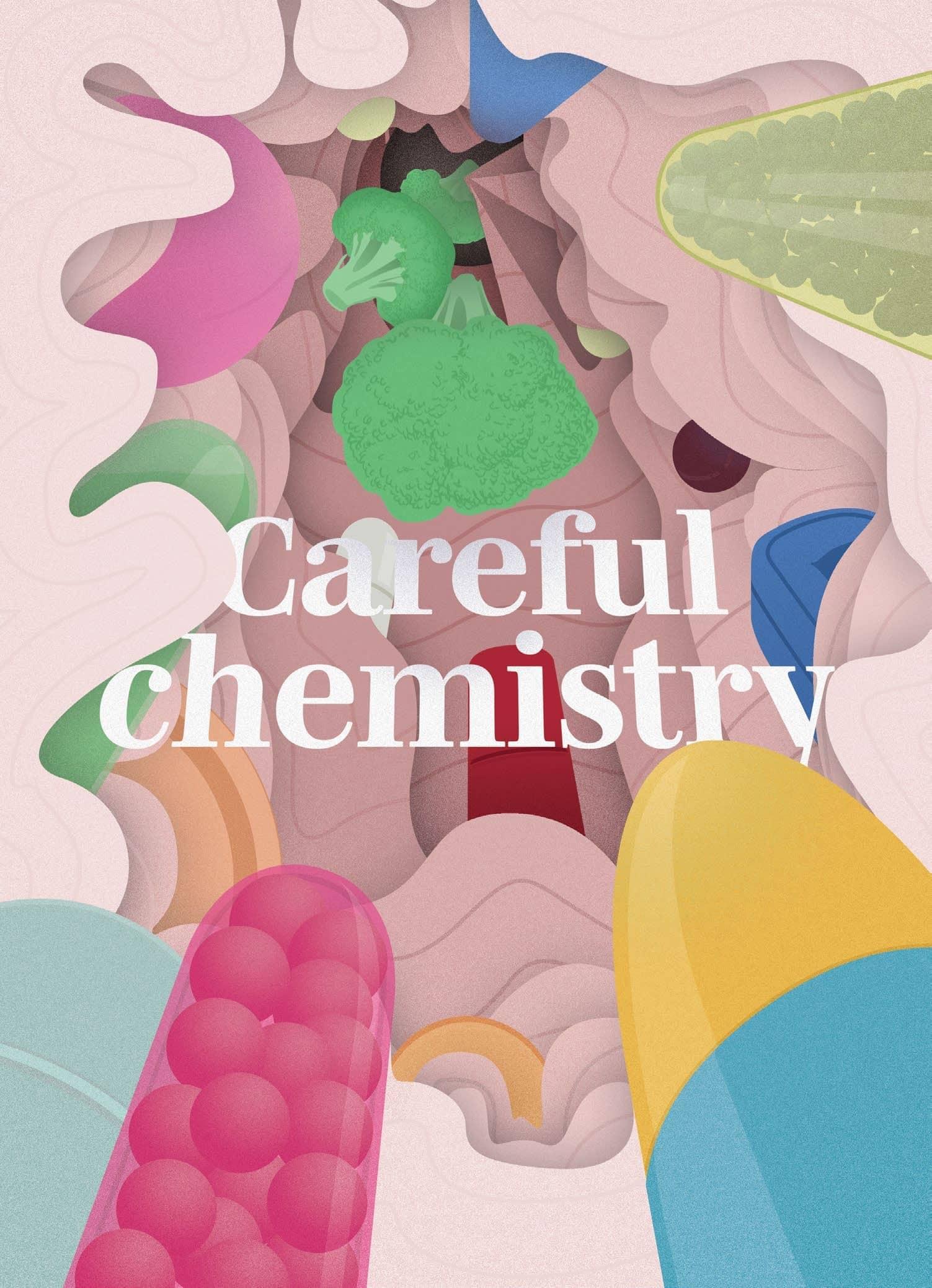 Careful Chemistry