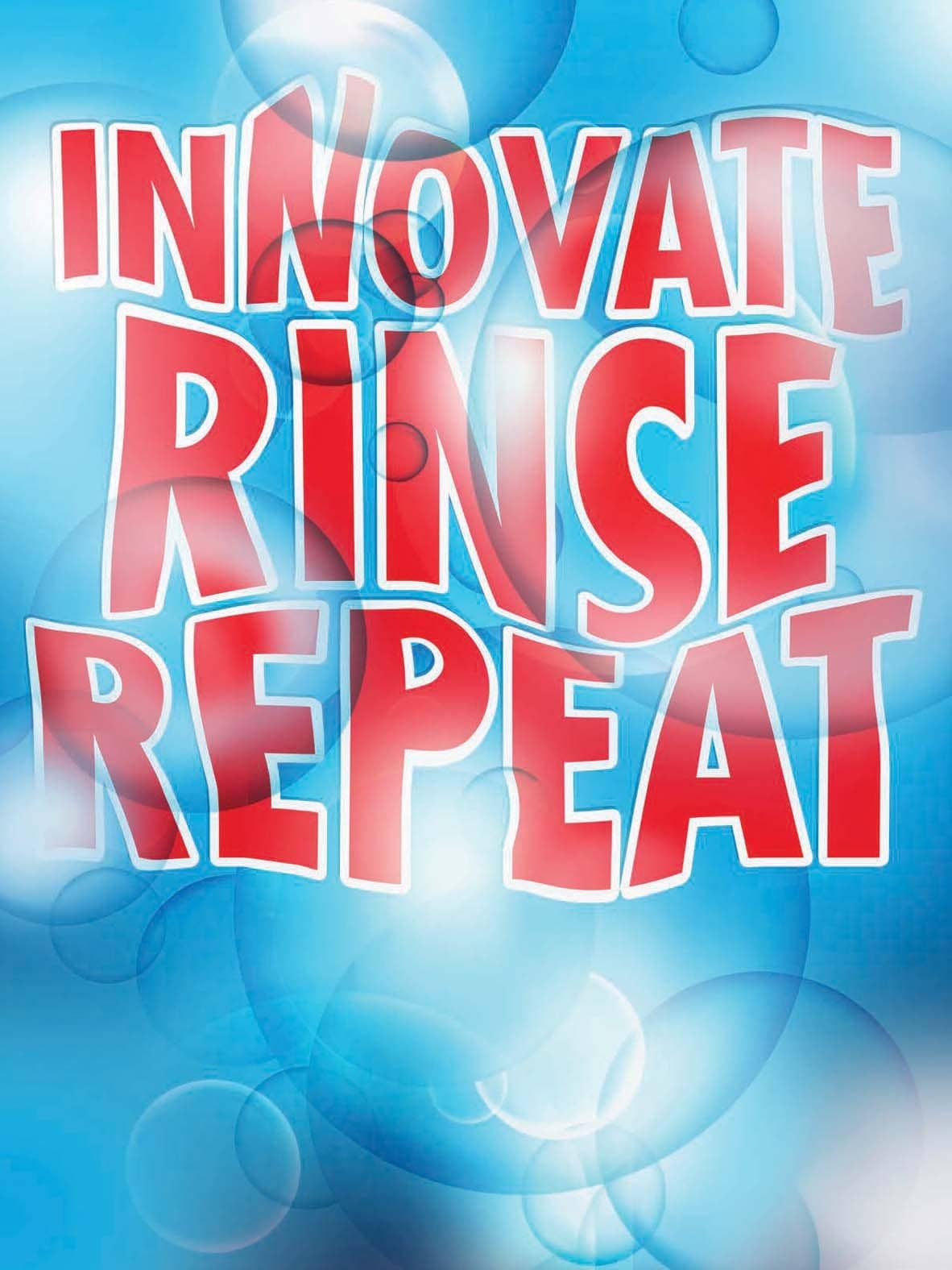 INNOVATE RINSE REPEAT