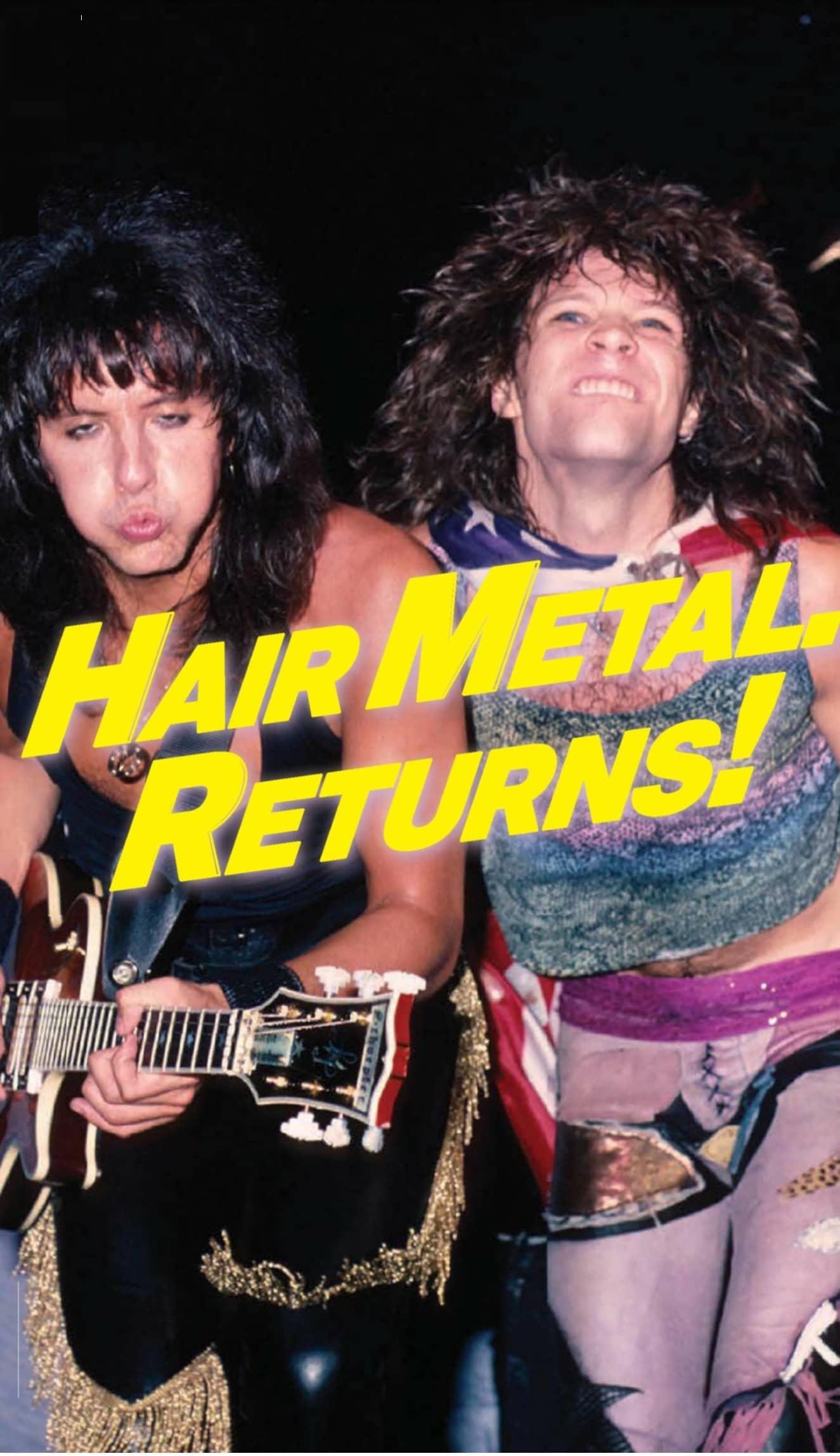 Hair Metal Returns!