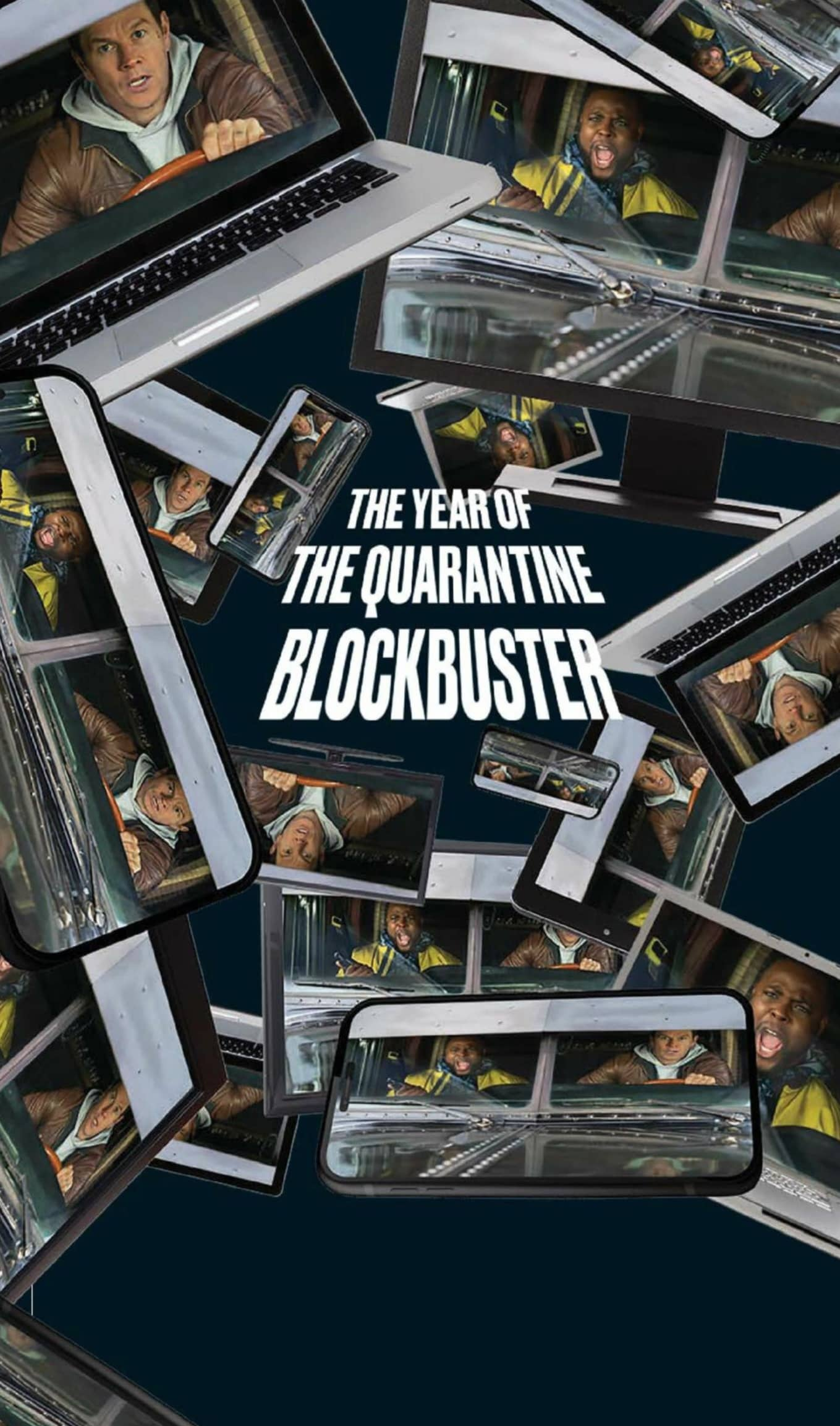 The Year of The Quarantine Blockbuster