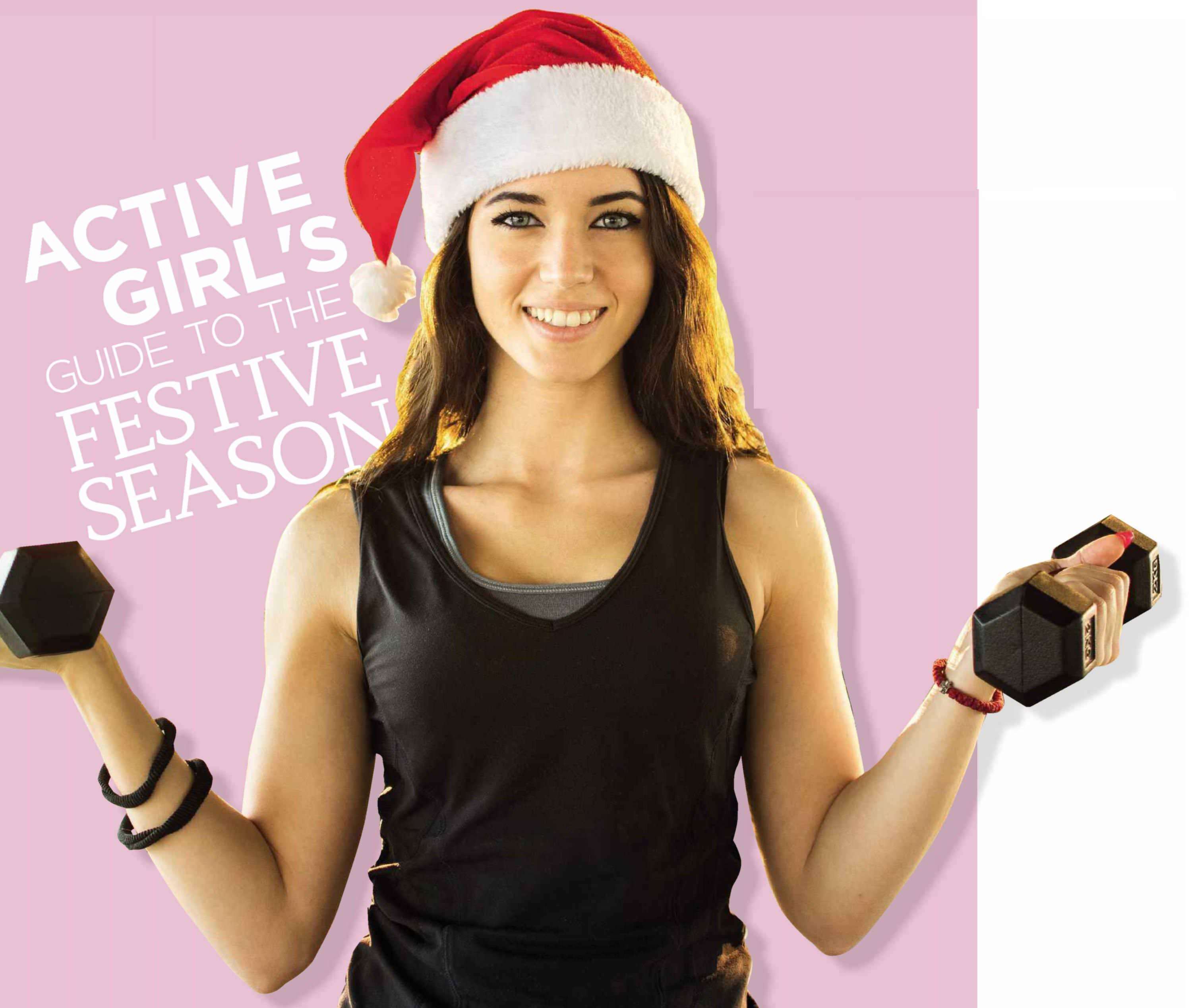 Active Girl's Guide To The Festive Season