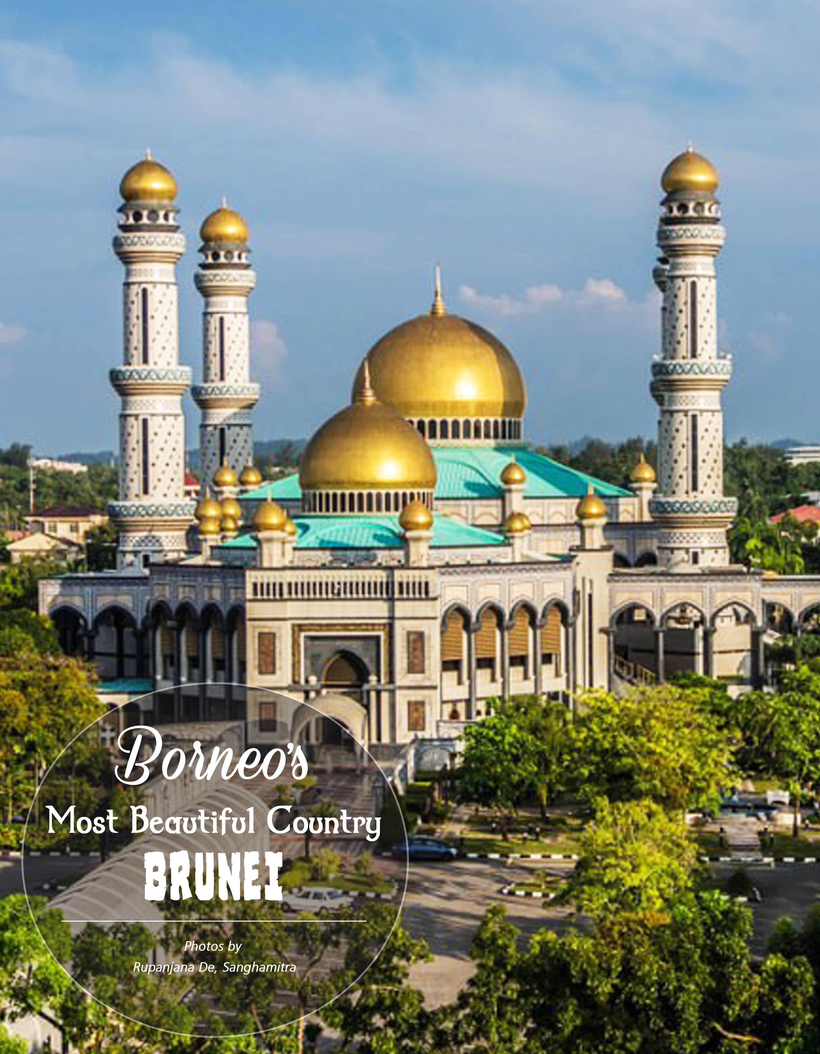 Borneo's Most Beautiful Country BRUNEI