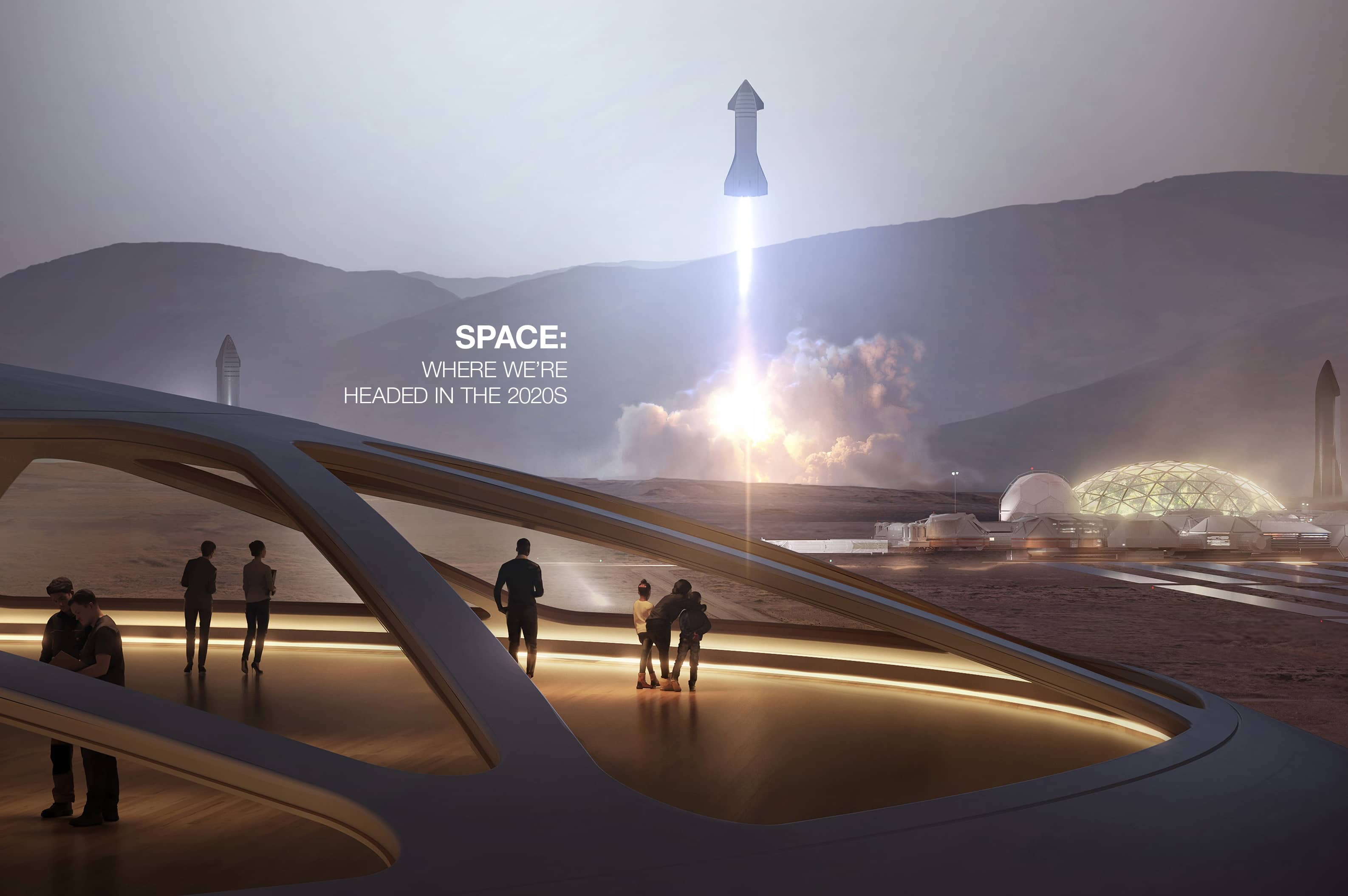 SPACE: WHERE WE'RE HEADED IN THE 2020S