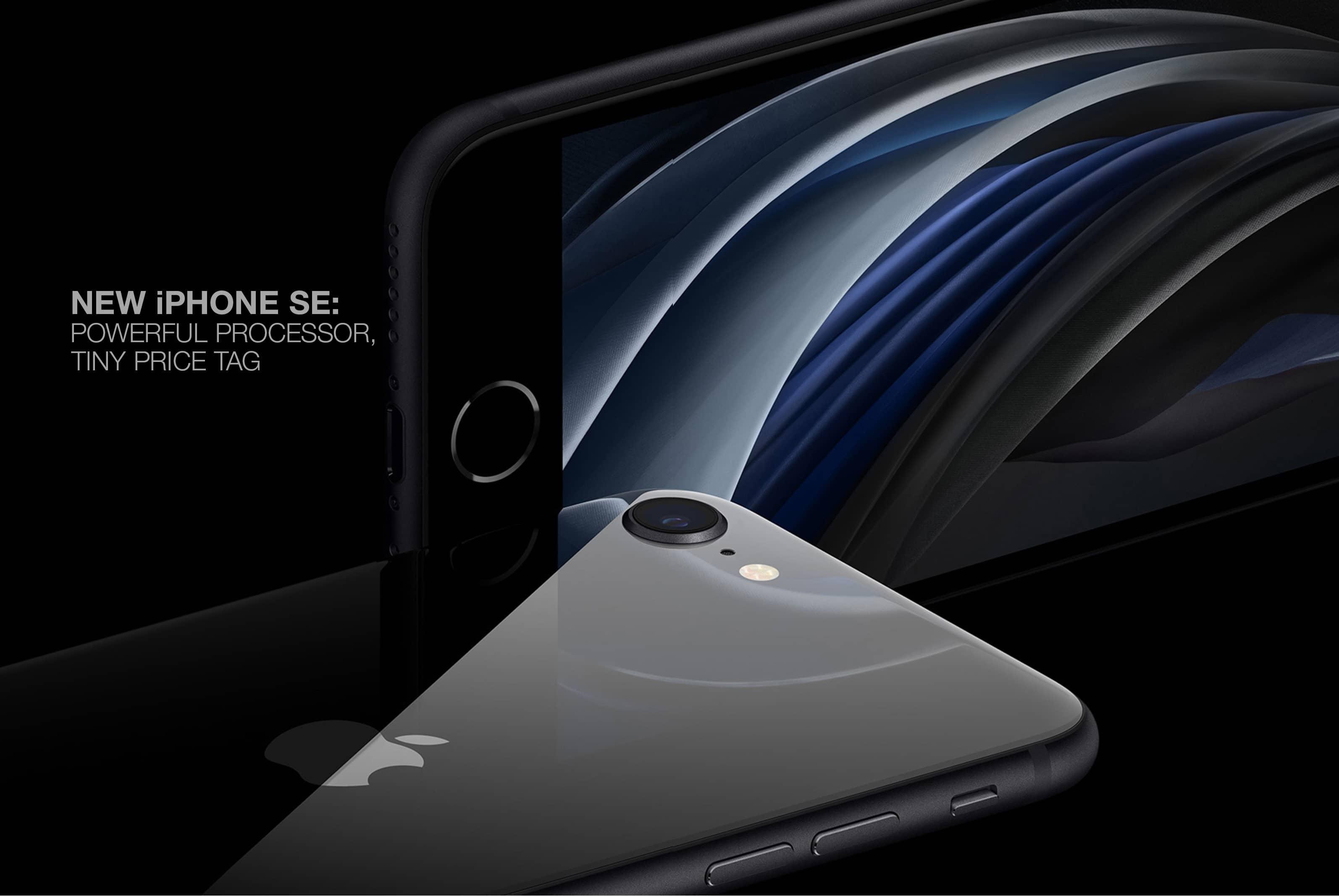 NEW iPHONE SE: POWERFUL PROCESSOR, TINY PRICE TAG