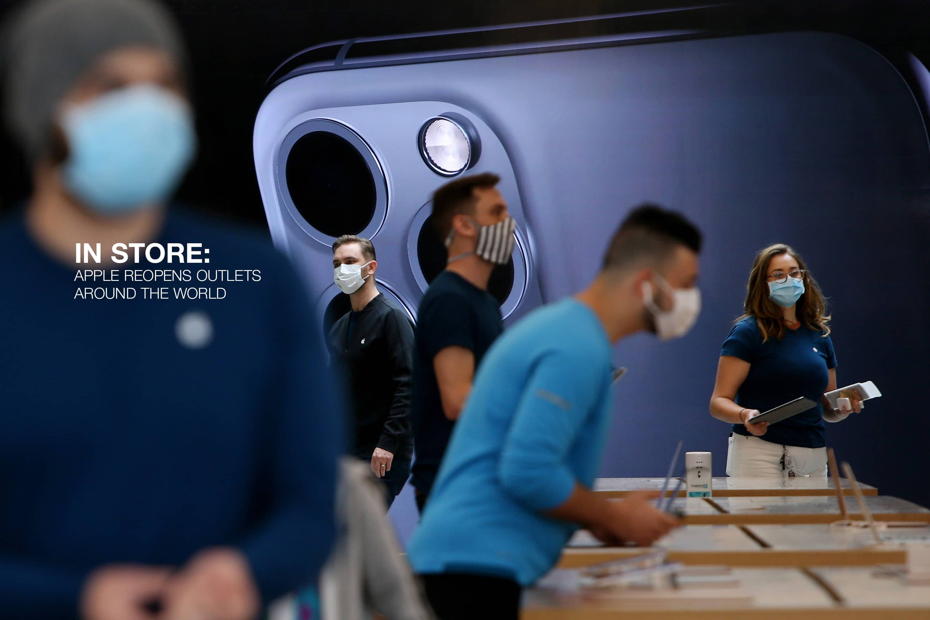 IN STORE: APPLE REOPENS OUTLETS AROUND THE WORLD