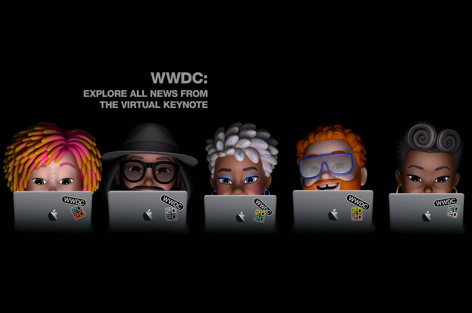 WWDC: EXPLORE ALL NEWS FROM THE VIRTUAL KEYNOTE