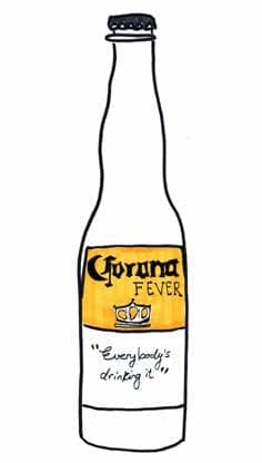 Everybody Drinks Corona